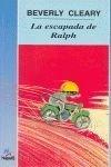 La Escapada de Ralph, Beverly Cleary, 8427934246