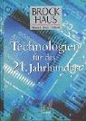 Brockhaus Mensch, Natur, Technik, Technologien für das 21. Jahrhundert