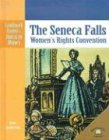 The Seneca Falls Women's Rights Convention, Dale Anderson, 083685389X