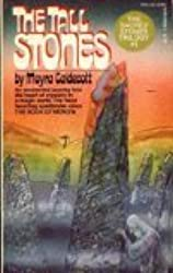 The Tall Stones