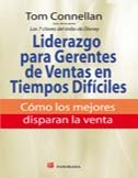 Liderazgo para gerentes de ventas en tiempos dificiles / Leadership for sales managers in difficult times