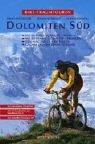 Bike-Traumtouren - Dolomiten Süd - mit interaktiver CD-ROm, mit 3D-Landkarten aus Satellitenbildern, mit virtuellen Touren in 3D