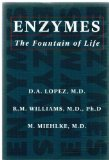 Enzymes: The Fountain of Life by K. Miehlke (1994-08-01)