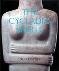 img - for The Cycladic Spirit: Masterpieces from the Nicholas P. Goulandris Collection book / textbook / text book