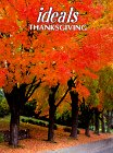 Ideals Thanksgiving: More Than 50 Years of Celebrating Life's Most Treasured Moments: 55