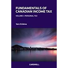 Fundamentals of Canadian Income Tax, Volume 1: Personal Tax