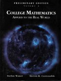 Prelim Edition College Math Applied to the Real World, Vol 2, Waner, Stefan and Costenoble, Steven, 0534376029