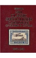 2011 Scott Classic Specialized Catalogue: Stamps and Covers of the World Including U.S. 1840-1940 (British Commonweath to 1952) (Scott Standard Postage Stamp Catalogue: Classic Specialized)