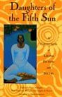 Daughters of the Fifth Sun 9780930324896