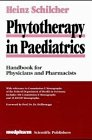 Phytotherapy in Paediatrics : Handbook for Physicians and Pharmacists, Schilcher, Heinz, 3887630262