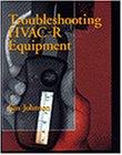 (Troubleshooting HVAC-R Equipment)
