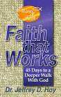 Faith That Works, Jeffrey D. Hoy, 1887063056