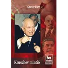 KRUSCHEV MINTIÓ