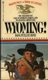 Wyoming! (Wagons West, Volume 3)