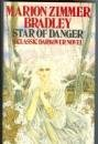 Star of Danger, Marion Zimmer Bradley, 0727845136