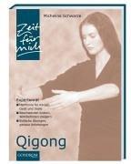 Qigong Gebundenes Buch – Februar 2004 Micheline Schwarze Gondrom Verlag GmbH 3811222813 MAK_GD_9783811222816