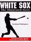 White Sox, Richard Whittingham, 188575809X