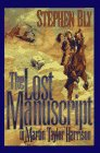 The Lost Manuscript of Martin Taylor Harrison (Inspirational Collection)