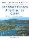 Handbuch für den Atlantischen Ozean: Herausgegeben von der RCC Pilotage Foundation