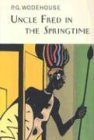 Read Online Uncle Fred In The Springtime ebook