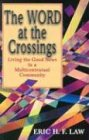 The Word at the Crossings, Eric H. F. Law, 0827242441
