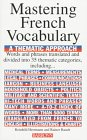 Mastering a French Vocabulary: A Thematic Approach (Mastering Vocabulary)