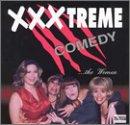 XXX-Treme Comedy: The Women by Uproar