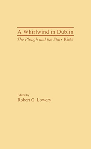 A Whirlwind in Dublin: The Plough and the Stars Riots (Contributions in Drama and Theatre Studies)