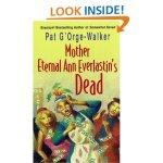 Mother Eternal Ann, Pat G'Orge-Walker, 0758203810