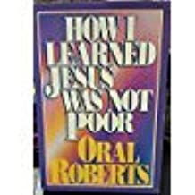 How I Learned Jesus Was Not Poor