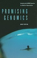 Promising Genomics (08) by Fortun, Michæl A [Paperback (2008)] ebook