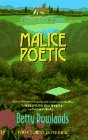 Malice Poetic, Betty Rowlands, 0425152553