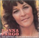 The Happiest Girl in the Whole USA - Donna Fargo