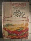 Jean Anderson's Processor Cooking, Jean Anderson, 068803389X