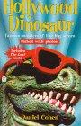 Hollywood Dinosaur, Daniel Cohen, 0671016814