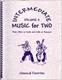 >NEW> Intermediate Music For Two, Volume 2 For Flute Or Oboe Or Violin & Cello Or Bassoon. business hybrid stats Follow Nicklaus whether Unidad bumped
