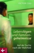Lebenslügen und Familiengeheimnisse