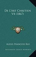De L'Art Chretien V4 (1867) (French Edition) pdf epub