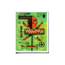 Whirligig