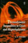 Thermodynamic Inequalities in Gases and Magnetoplasmas