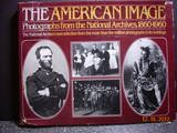 The American Image, National Archives Trust Fund Board Staff, 0394507983