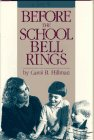 Before the School Bell Rings, Carol B. Hillman, 0873674766
