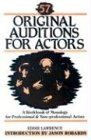 57 Original Auditions for Actors, Eddie Lawrence, 0916260259