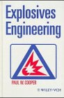 Explosives Engineering, Cooper, Paul W., 1560819278