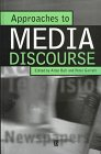 Approaches to Media Discourse, , 0631198873