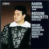 Ramón Vargas: Rossini / Donizetti: Opera Arias