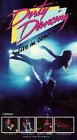Dirty Dancing: Live in Concert [VHS]