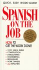 Spanish on the Job, Southwestern Press, 0923176098