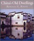 China's Old Dwellings, Ronald G. Knapp, 0824822145