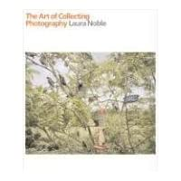The Art of Collecting Photography (General)